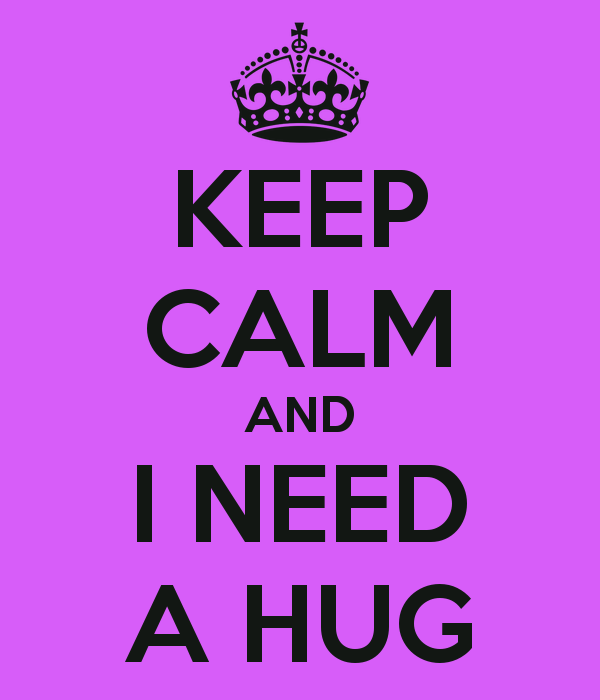 I need a hug SO badly - don't you?
